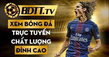 Nhà cái xem bóng đá trực tuyến chất lượng đỉnh cao tại BDTT.tv (1)
